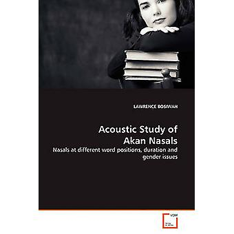 Akustinen tutkimus akan Nasals by BOSIWAH & LAWRENCE
