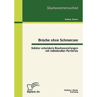 Brche ohne Schmerzen Schler entwickeln Bruchvorstellungen mit individuele portefeuilles door Storm & Sabine