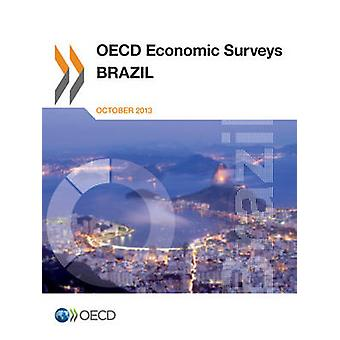 OECD Economic Surveys Brasilien 2013 von Oecd
