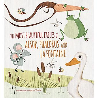 Most Beautiful Fables of Aesop - Phaedrus and La Fontaine by Marisa V