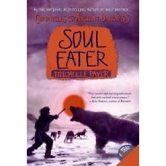 Soul Eater by Michelle Paver - Geoff Taylor - 9780060728335 Book