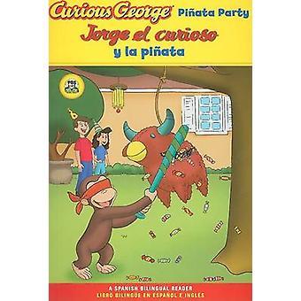 Jorge El Curioso y La Pinata / Curious George Pinata Party Spanish/En