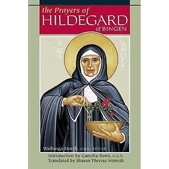 Prayers of Hildegard of Bingen by Walburga Storch - Caecilia Bonn - S