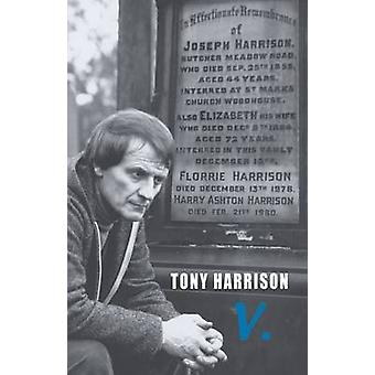 V. (2nd edition) by Tony Harrison - 9780906427972 Book
