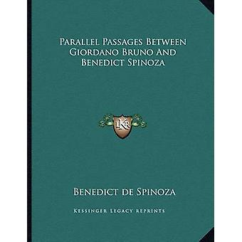 Parallel Passages Between Giordano Bruno and Benedict Spinoza by Bene