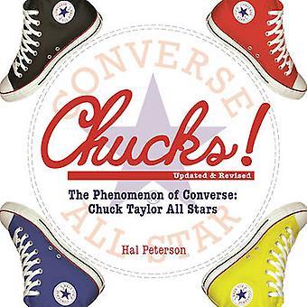 Chucks! - The Phenomenon of Converse - Chuck Taylor All Stars by Hal Pe