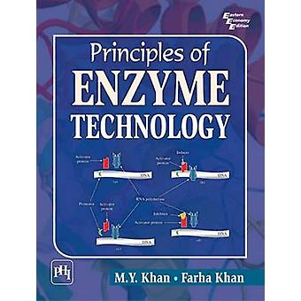 Principles of Enzyme Technology by M. Y. Khan - Farha Khan - 97881203