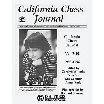 California Chess Journal Vol. 710 19931996 by Withgitt & Carolyn