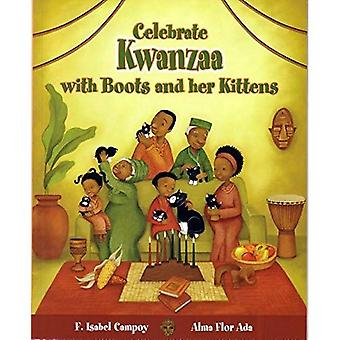 Celebra Kwanzaa Con Botitasa� y Sus Gatitos / Celebratea� Kwanzaa with Boots and Her Kittens (Spanish Edition) (Cuentos Para Celebrar / Stories To Celebrate)