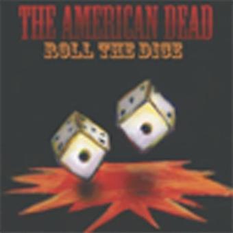 Amerikanska Dead - rulla tärningar [CD] USA import