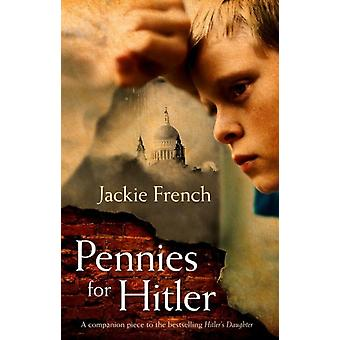Pennies For Hitler (Paperback) by French Jackie