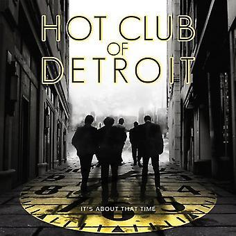 Hot Club i Detroit - det handler om tid [CD] USA import