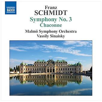 F. Schmidt - Franz Schmidt: Symphonie n ° 3; Importer des USA de la Chaconne [CD]