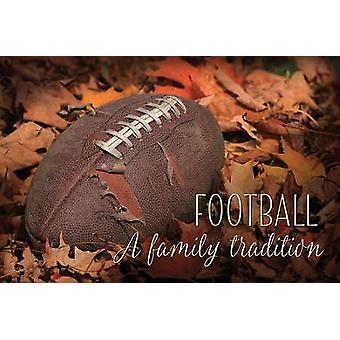 Football - une Tradition familiale affiche impression par Lori Deiter (18 x 12)