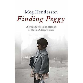 Suche nach Peggy - Glasgow Kindheit von Meg Henderson - 9780552141857 B