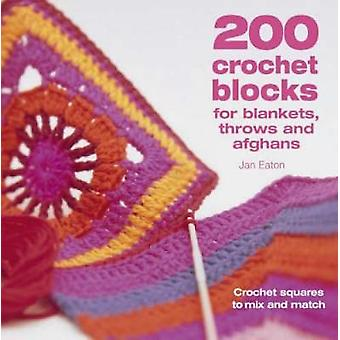 200 Crochet Blocks for Blankets - Throws and Afghans - Crochet Squares