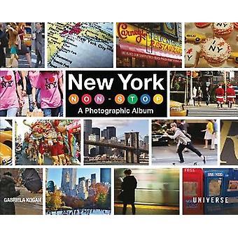 New York Non-Stop - A Photographic Album by New York Non-Stop - A Photo