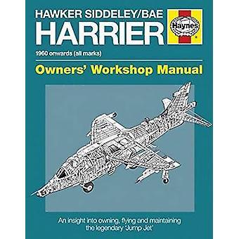 Hawker Siddeley / Bae Harrier Owners' Workshop Manual (2nd Revised ed