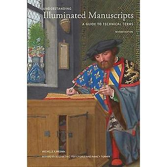 Understanding Illuminated Manuscripts - 2nd edition (Looking at Serie