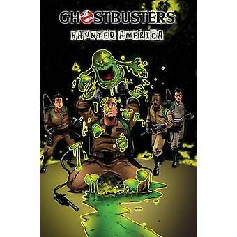 Ghostbusters - Volume 3 - Amérique hantée par Dan Schoening - Erik Burnh