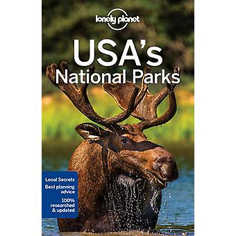Lonely Planet USA's National Parks by Lonely Planet - Christopher Pit