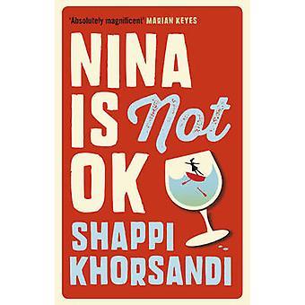 Nina no es muy bien por Shappi Khorsandi - libro 9781785031373