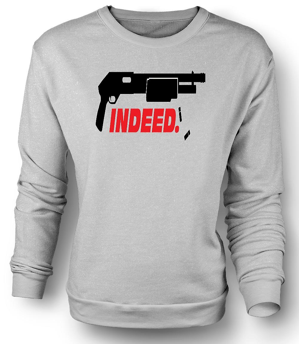 Mens Sweatshirt Shotgun Indeed - Anarchy - Funny