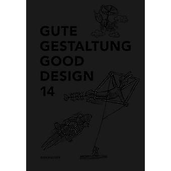 Gute Gestaltung 14 / Good Design 14 par Gute Gestaltung 14 / bonne Desi