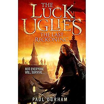 The Last Reckoning - The Luck Uglies 3
