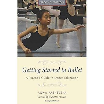 Mise en route en Ballet: un Parent Guide pour l'enseignement de la danse