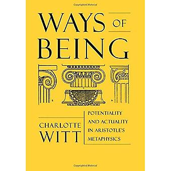 Ways of Being : Potentiality and Actuality in Aristotles Metaphysics