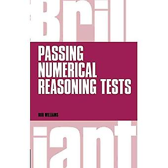 Brilliant Passing Numerical Reasoning Tests: Everything You Need to Know to Understand How to Practise for and...