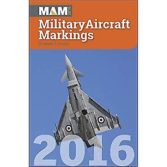 Military Aircraft Markings 2016 (Mam)