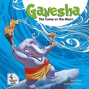 Ganesha: More Tales of Wonder : The Curse on the Moon (Campfire Graphic Novels)