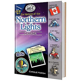The Mystery of the Northern Lights (Canada) (Carole Marsh Mysteries (Prebound))