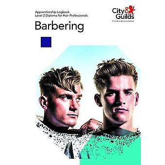 Level 2 Diploma for Hair Professionals - Barbering: Apprenticeship Logbook