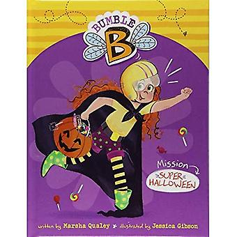 Uppdrag Super Halloween (Bumble B.)