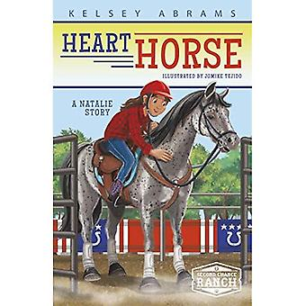 Heart Horse: A Natalie Story