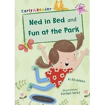 Ned in Bed and Fun at the Park (Early Reader)