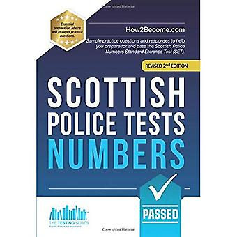 Scottish Police Tests: NUMBERS: Sample practice questions and responses to help you prepare for and pass the Scottish Police Numbers Standard Entrance Test (SET).