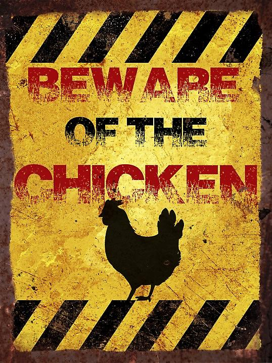 Vintage Metal Wall Sign - Beware of the chicken