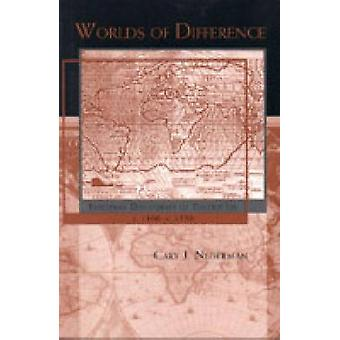 Worlds of Difference European Discourses of Toleration C. 11001550 by Nederman & Cary J.