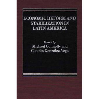 Economische hervormingen en stabilisatie in Latijns-Amerika door Connolly & Michael