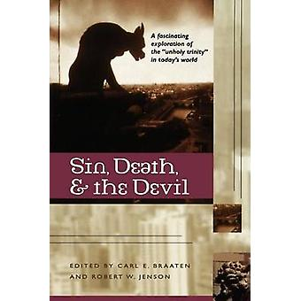 Sin Death and the Devil by Braaten & Carl E.