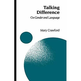 Talking Difference On Gender and Language by Crawford & Mary