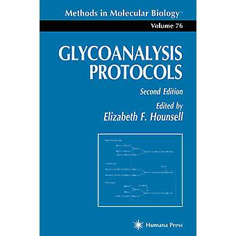 Glycoanalyse protocoles de Hounsell & F. Elizabeth