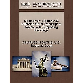 Lippmans v. Heiner U.S. Supreme Court Transcript of Record with Supporting Pleadings by SACHS & CHARLES H