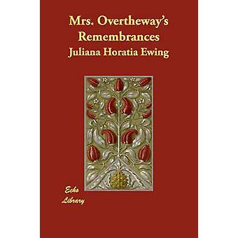 Frau Overtheways Erinnerungen von Ewing & Juliana Horatia