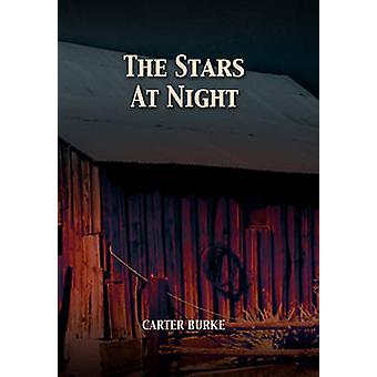 The Stars at Night by Burke & Carter