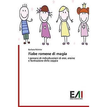 Fiabe romene di magia by Poletto Barbara